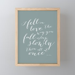 I Fell in Love Quote from The Fault in Our Stars in Spa Green Framed Mini Art Print