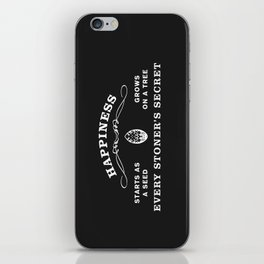 The Secret to Happiness iPhone Skin