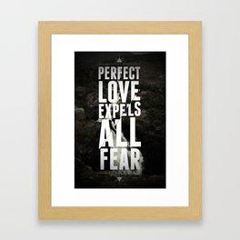 Love Expels All Fear Framed Art Print