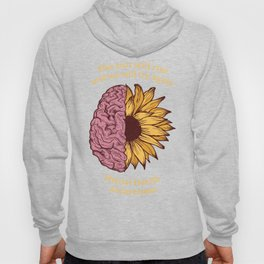 The Sun Will Rise Mental Health Awareness Hoody
