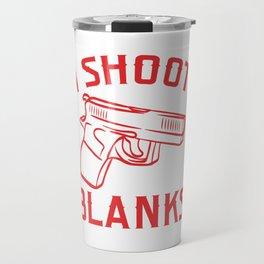 """I Shoot Blanks"" Anatomy Of A Pew Bang Button Metal Magical Fire Dust T-shirt Design Shooting Travel Mug"
