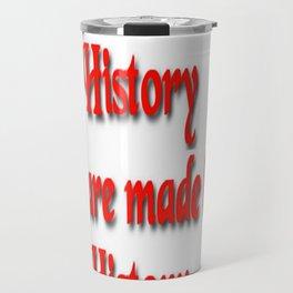 Makers of History Travel Mug