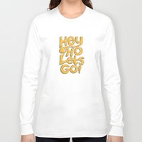 ramones Long Sleeve T-shirts featuring Hey Ho Let's Go by Word Quirk