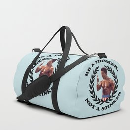APOLLO CREED - BE A THINKER, NOT A STINKER Duffle Bag