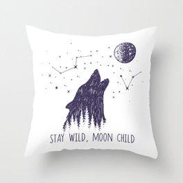 Stay Wild, Moon Child Throw Pillow