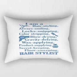 I am a Hair Stylist Rectangular Pillow