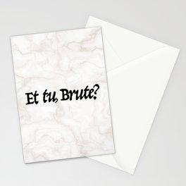 """""""Et tu, Brute?"""" Julius Caesar's Last Words Stationery Cards"""
