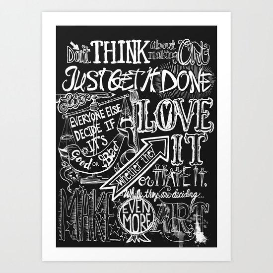Just Get it Done  Art Print