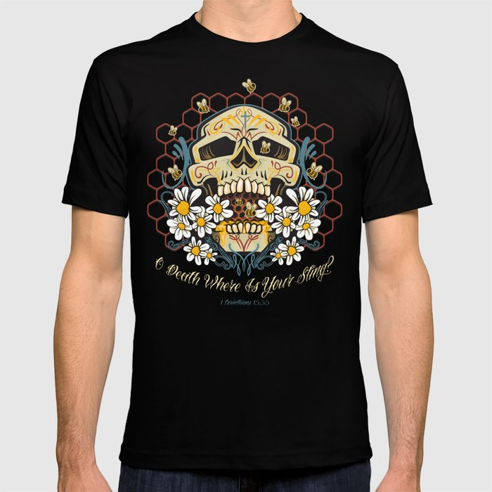 O death where is your sting? T-shirt