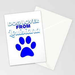 Dogloverfrom Lousiana Stationery Cards