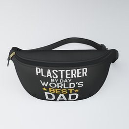 Plasterer By Day World's Best Dad By Night Fanny Pack
