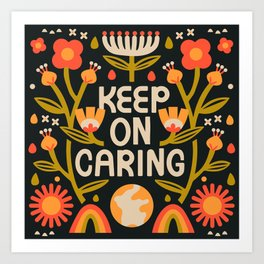 Keep on Caring - Dark Art Print