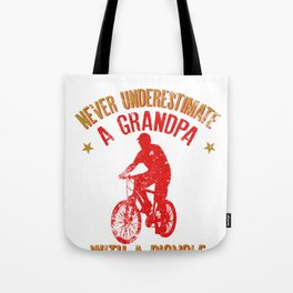 Never Underestimate A Grandpa With A Bicycle Cool Gift Tote Bag