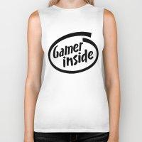inside gaming Biker Tanks featuring Gamer iNSIDE by Blondie & Black Boy