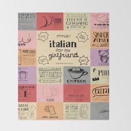 Italian For My Girlfriend - rrrrrude! edition Throw Blanket