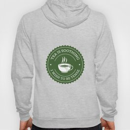 Tea Quote Hoody