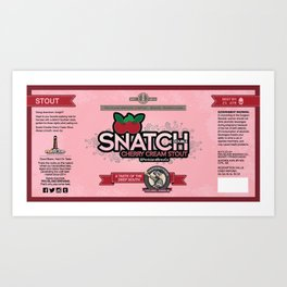 Snatch Double Cherry Cream Stout Label Art Print