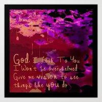 God I Look To You Art Print