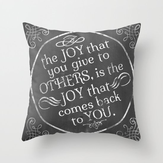 Give Joy  Throw Pillow