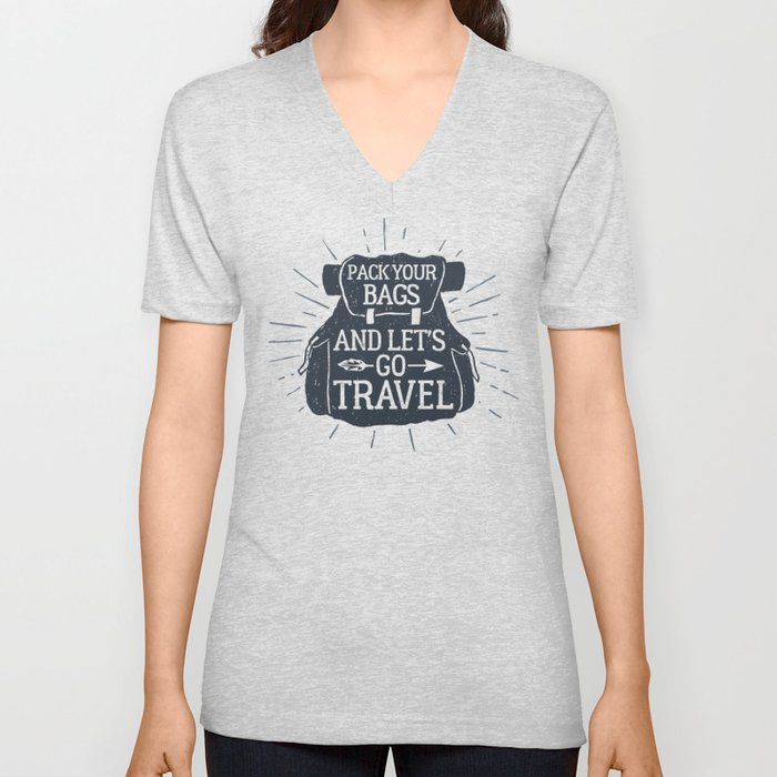 Pack Your Bags And Let's Go Travel Unisex V-Neck