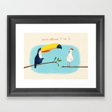 You're different. I like it. Framed Art Print