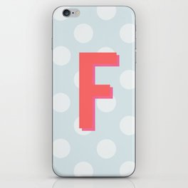 F is for Fantastic iPhone Skin