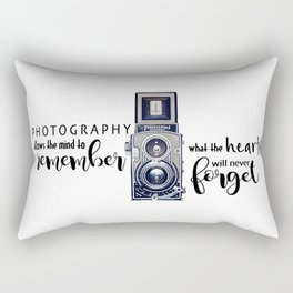Photography Allows the Heart to Remember Rectangular Pillow