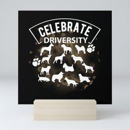 Celebrate driversity Mini Art Print