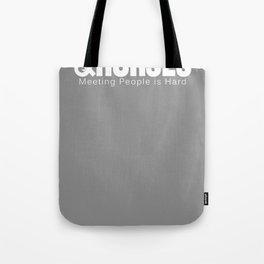 Meeting People is Hard T-Shirt Tote Bag