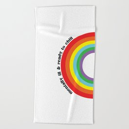 Chill Rainbow Beach Towel
