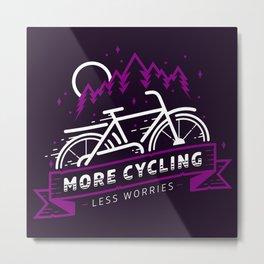 More Cycling Metal Print