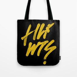 QUESTIONED Tote Bag