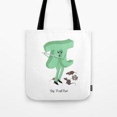 Pi-ed Piper Tote Bag