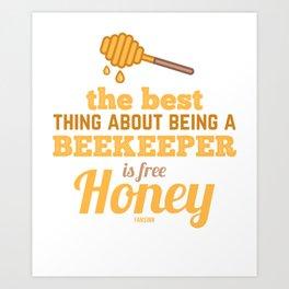 Honey Beekeeper beekeeper funny saying Art Print