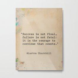 Churchill quote 9 Metal Print
