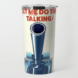 Let ME Do the talking Travel Mug