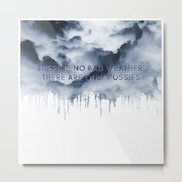 Bad Weather Metal Print