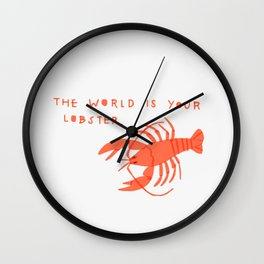 The World is Your Lobster Wall Clock