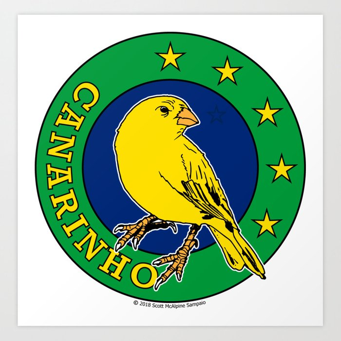 Brasil Canarinho (Little Canary) ~Group E~ Art Print