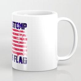 Old Glory Deserves Better! Coffee Mug