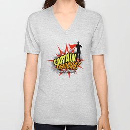 Captain Obvious t-shirt Unisex V-Neck