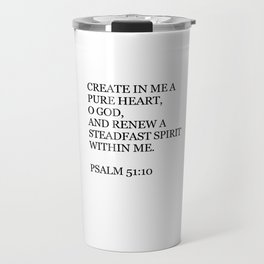 Psalm 51:10 Travel Mug