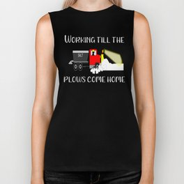 Winter Until the Plows Come Home Snow Plow Driver Biker Tank