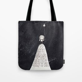 Every Dream Begins With A Dreamer... Tote Bag
