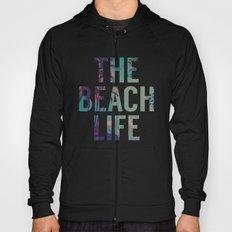 Beach Life Hoody