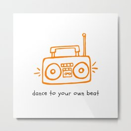 Dance to your Own Beat Boom Box Metal Print