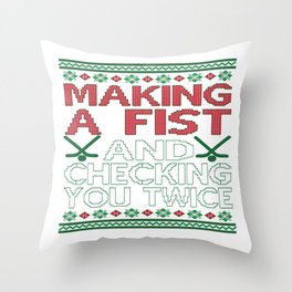 Making A Fist And Checking You Twice Throw Pillow