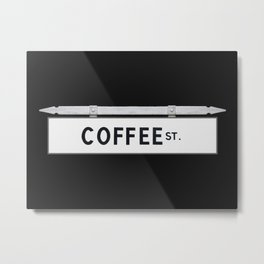 Coffee St. Metal Print