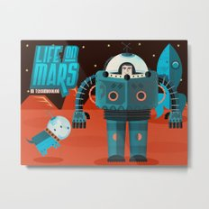 Life on mars Metal Print