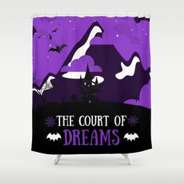 The Court of Dreams Shower Curtain